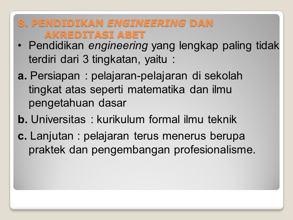 8. PENDIDIKAN ENGINEERING DAN AKREDITASI ABET