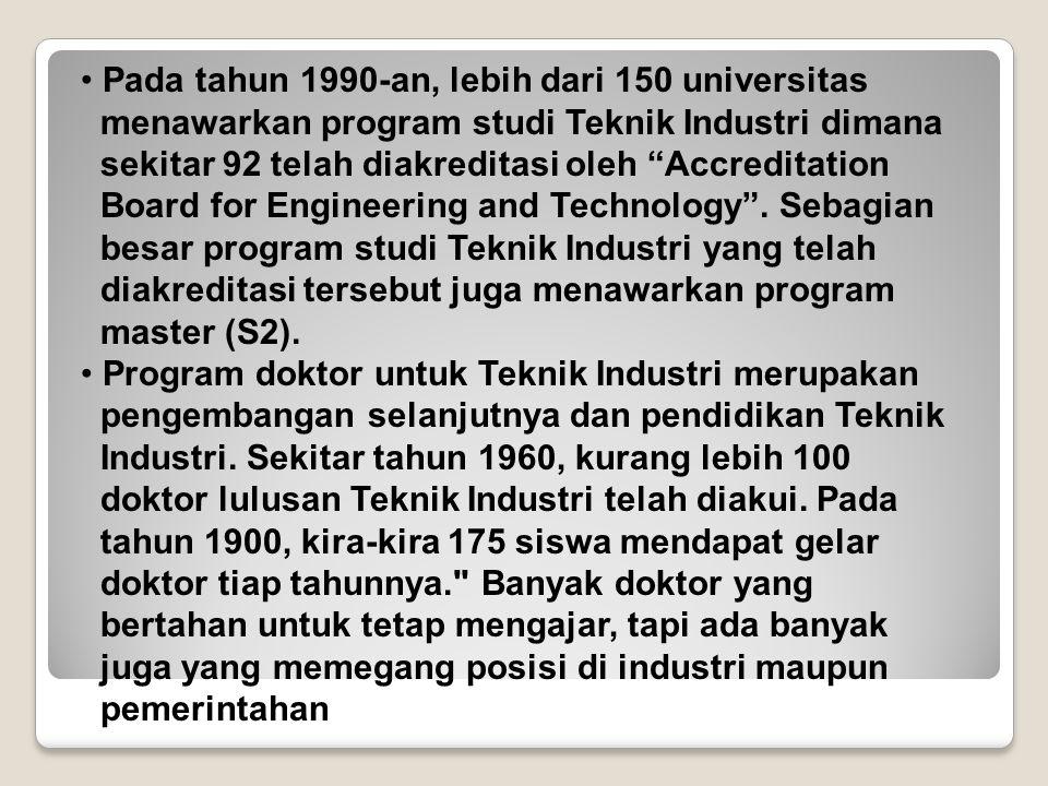 Pada tahun 1990-an, lebih dari 150 universitas