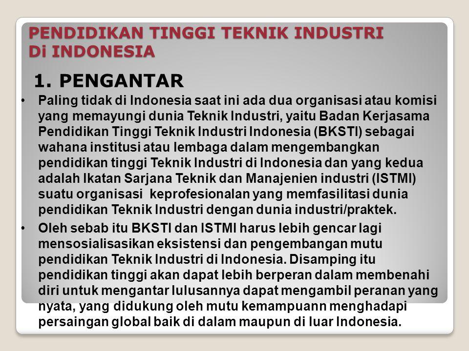PENDIDIKAN TINGGI TEKNIK INDUSTRI Di INDONESIA