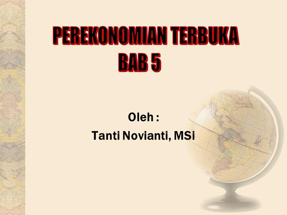 Oleh : Tanti Novianti, MSi