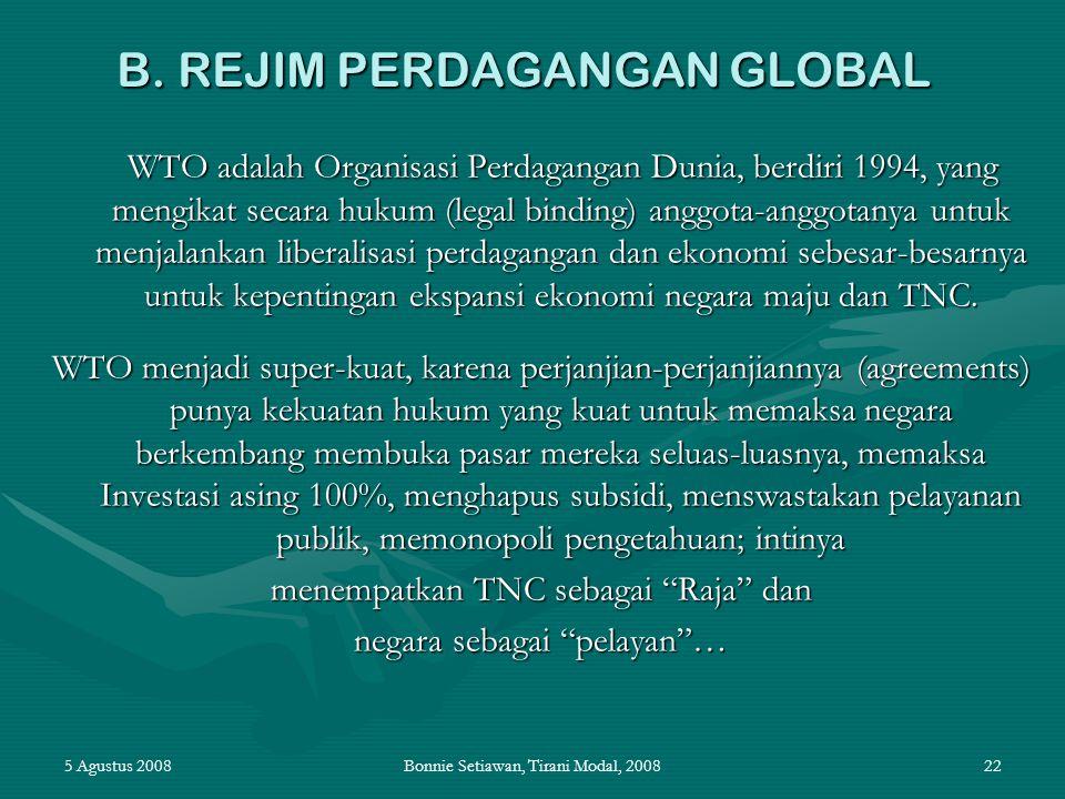 B. REJIM PERDAGANGAN GLOBAL