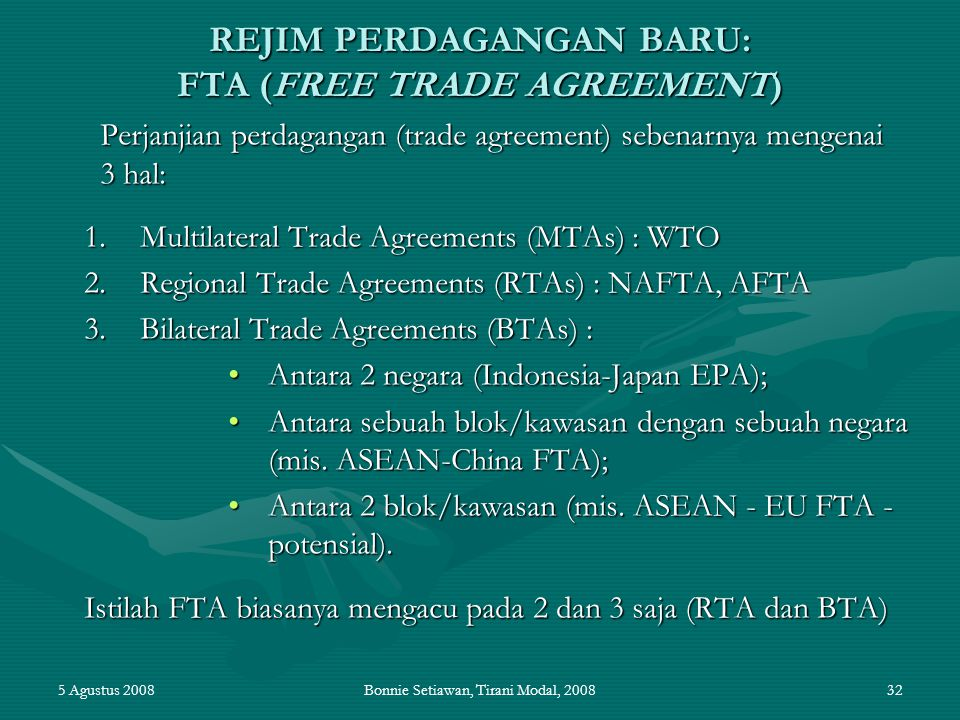 REJIM PERDAGANGAN BARU: FTA (FREE TRADE AGREEMENT)