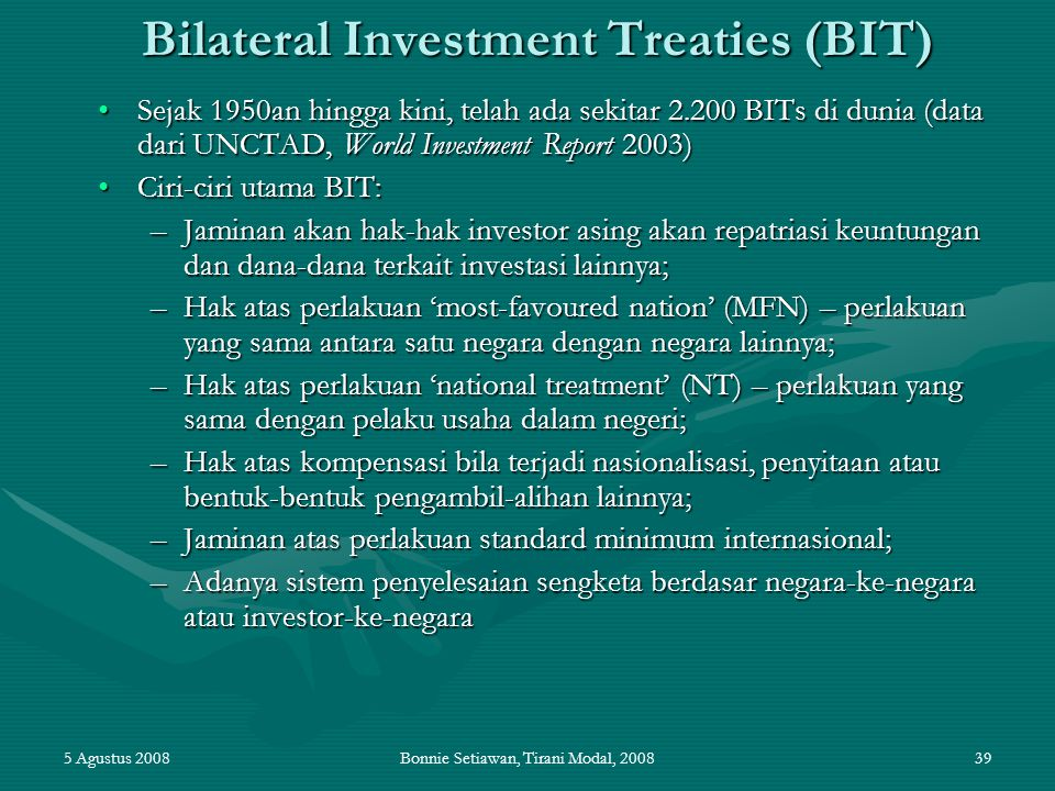 Bilateral Investment Treaties (BIT)