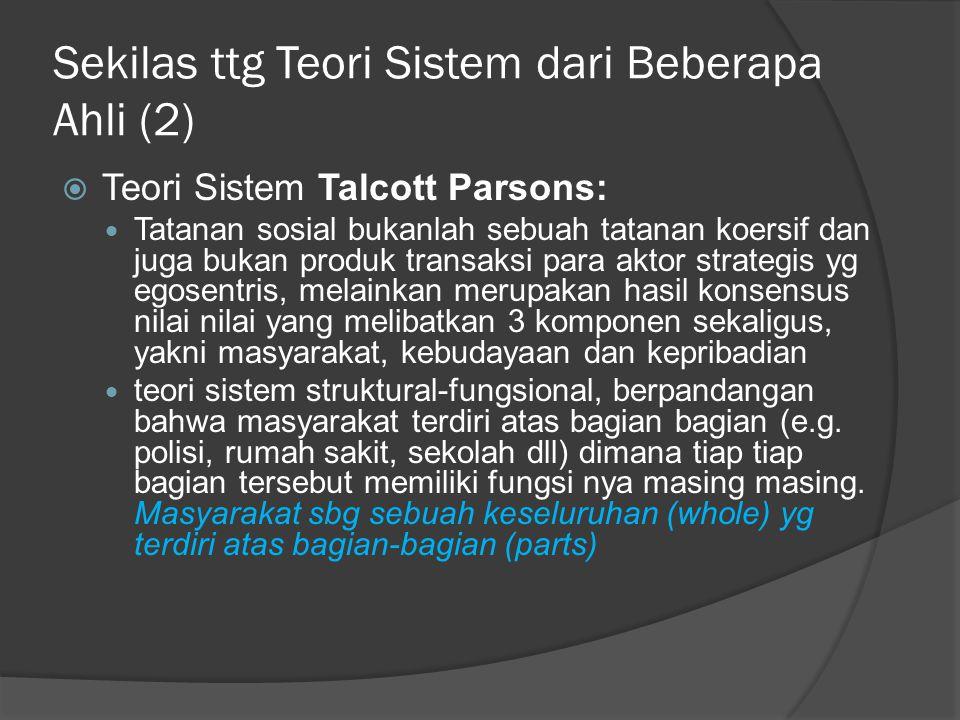 Sekilas ttg Teori Sistem dari Beberapa Ahli (2)