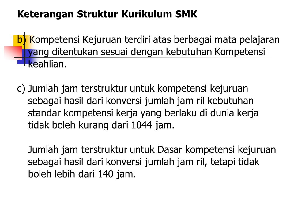 Keterangan Struktur Kurikulum SMK