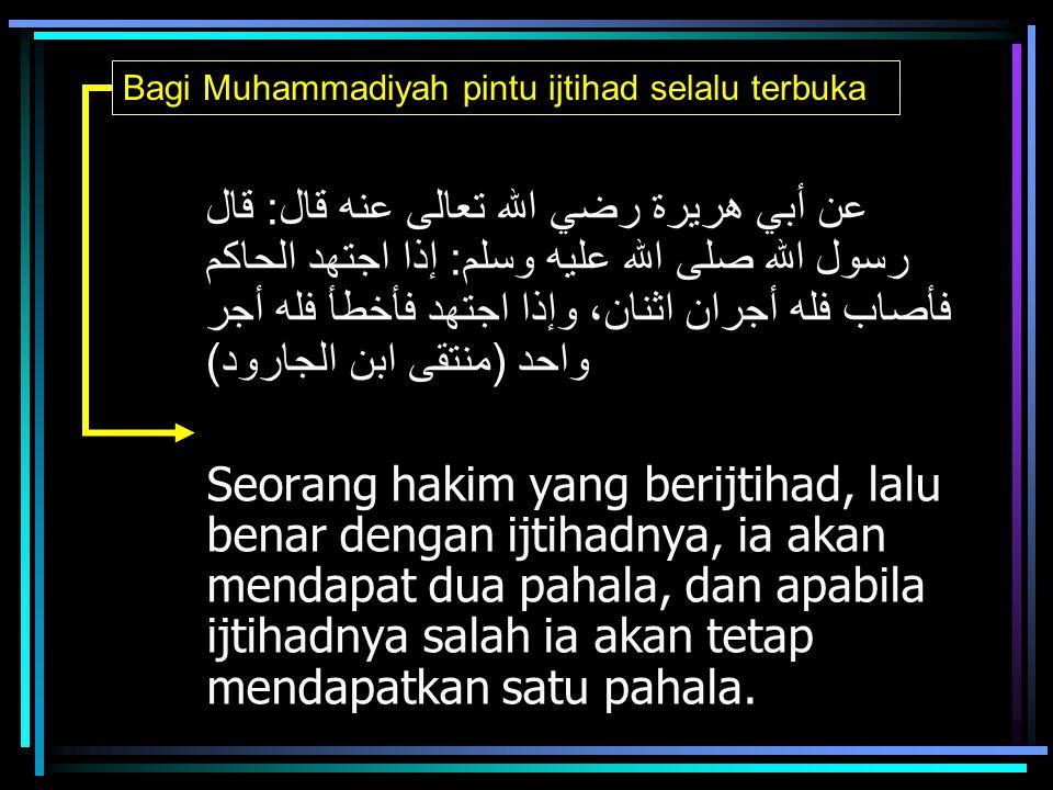 Bagi Muhammadiyah pintu ijtihad selalu terbuka