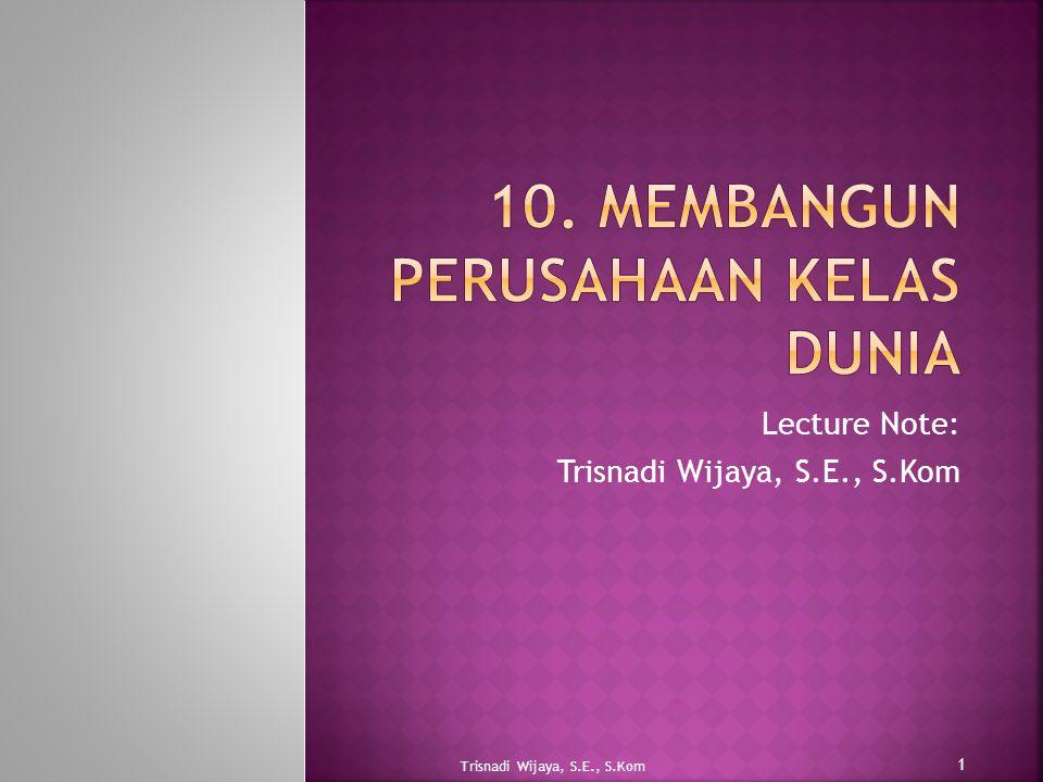 10. Membangun Perusahaan Kelas Dunia