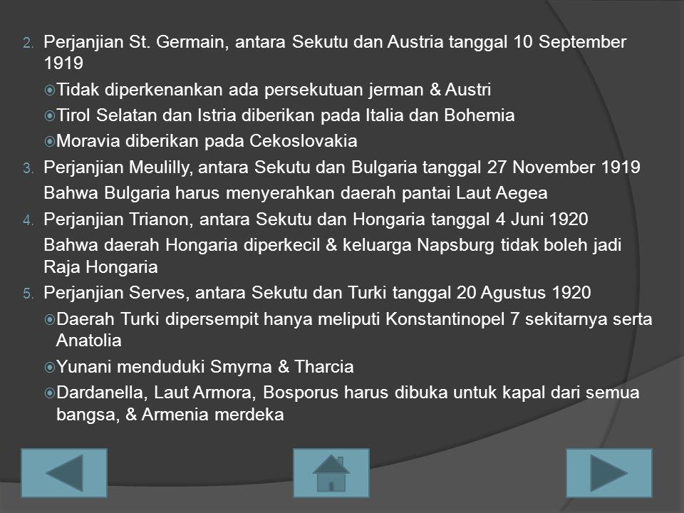 Perjanjian St. Germain, antara Sekutu dan Austria tanggal 10 September 1919
