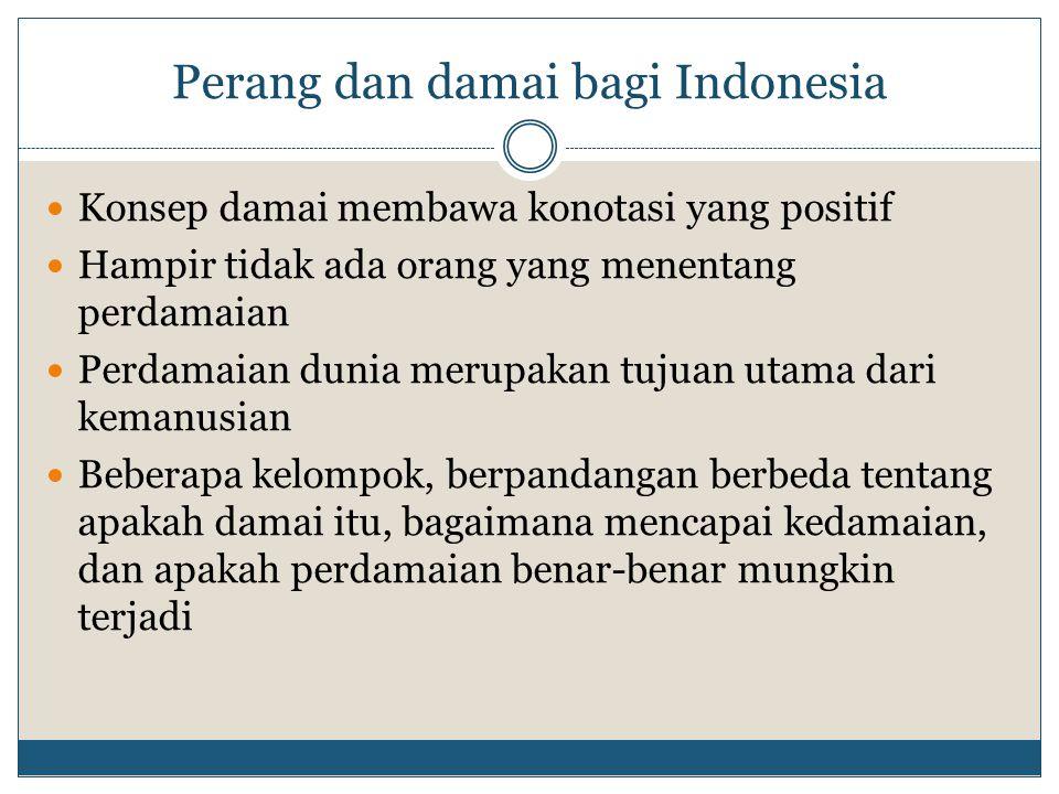 Perang dan damai bagi Indonesia