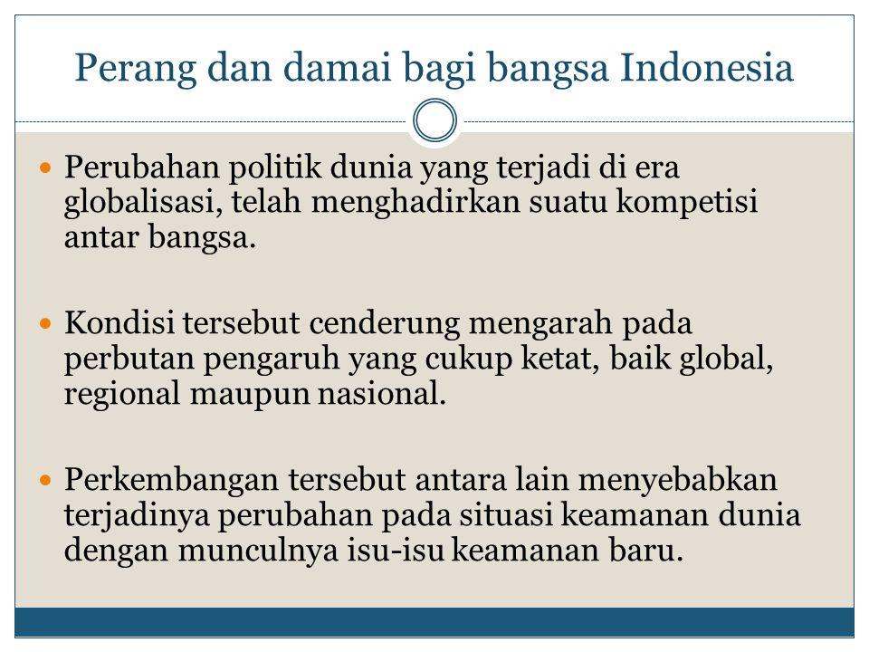 Perang dan damai bagi bangsa Indonesia