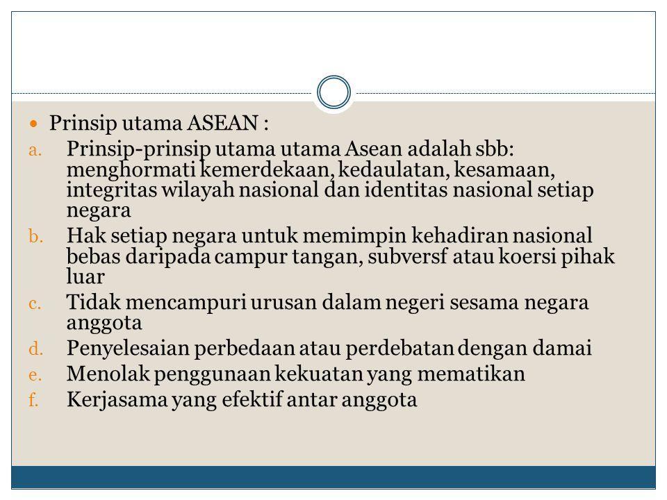 Prinsip utama ASEAN :