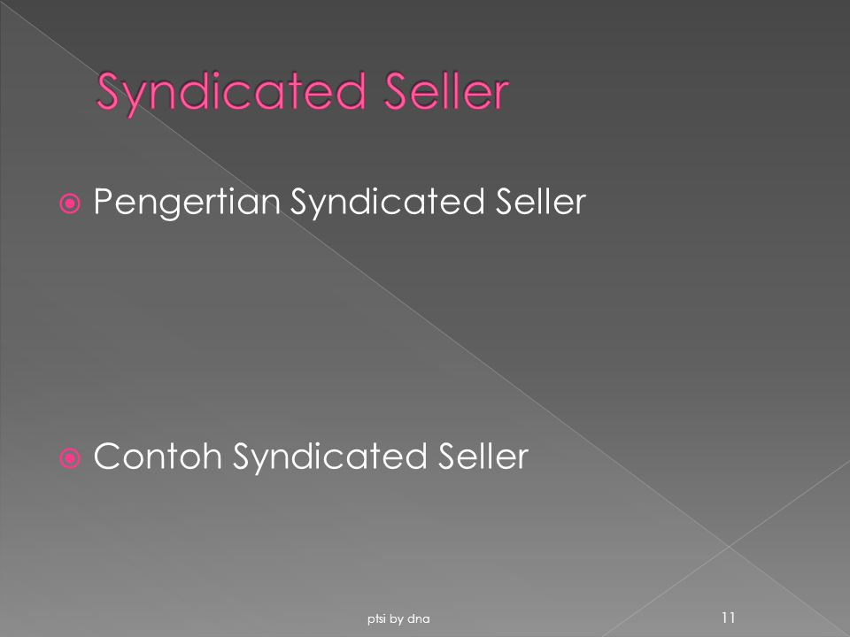 Syndicated Seller Pengertian Syndicated Seller