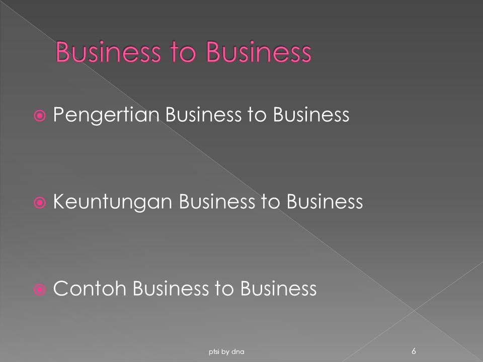 Business to Business Pengertian Business to Business