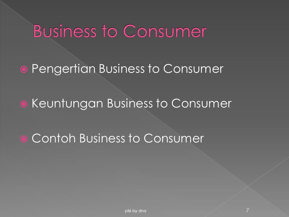Business to Consumer Pengertian Business to Consumer