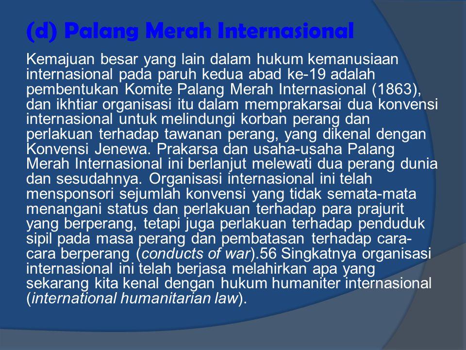 (d) Palang Merah Internasional