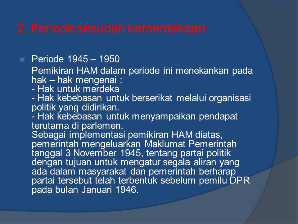 2. Periode sesudah kemerdekaan