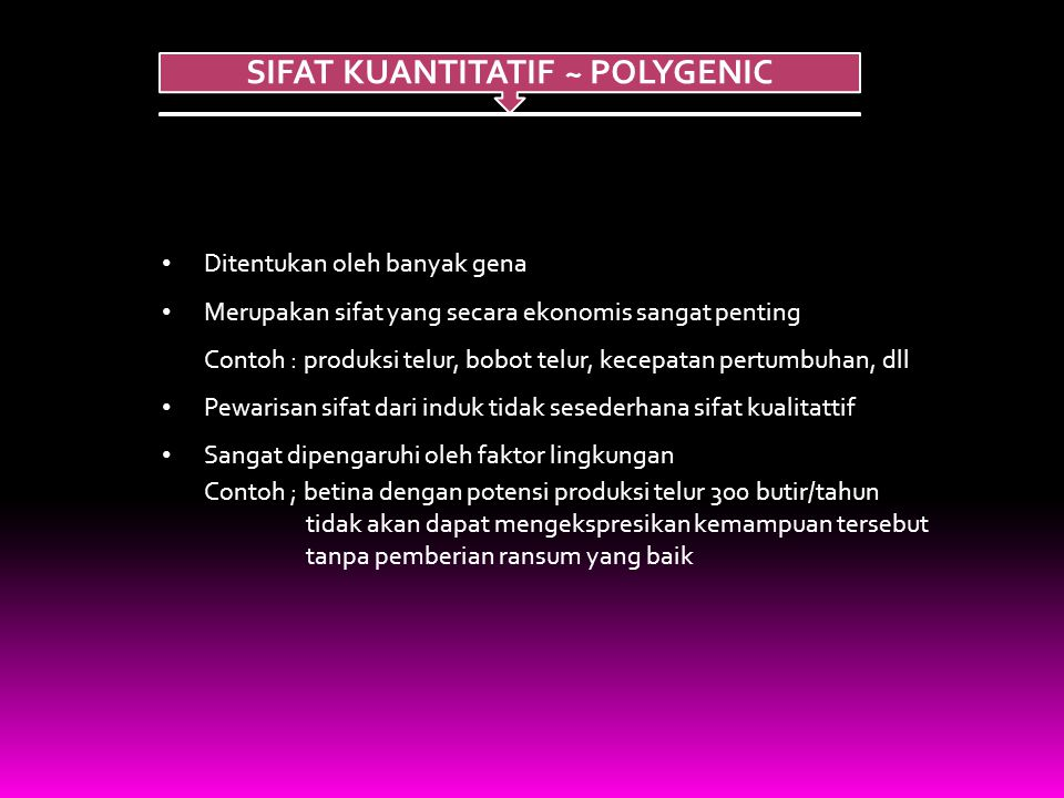 SIFAT KUANTITATIF ~ POLYGENIC