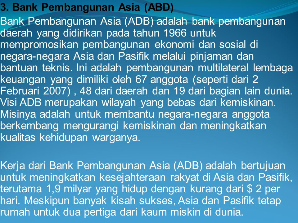 3. Bank Pembangunan Asia (ABD)