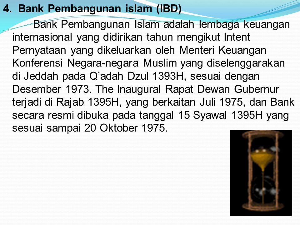 4. Bank Pembangunan islam (IBD)