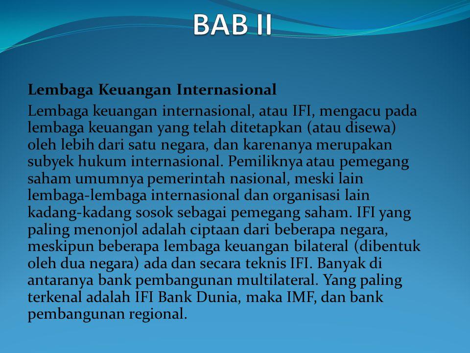 BAB II Lembaga Keuangan Internasional
