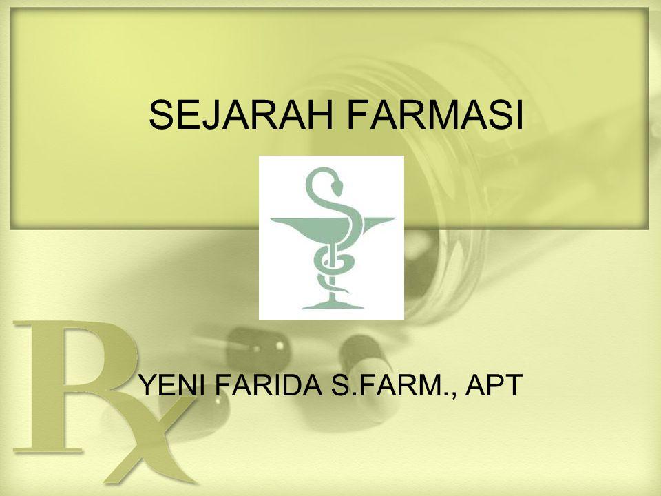 SEJARAH FARMASI YENI FARIDA S.FARM., APT