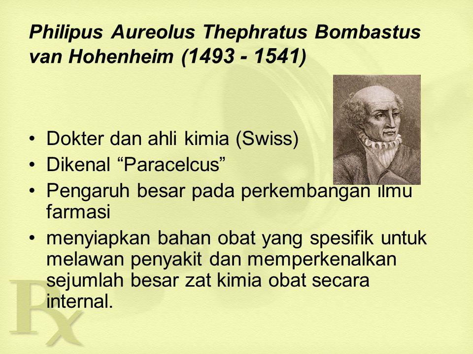 Philipus Aureolus Thephratus Bombastus van Hohenheim (1493 - 1541)