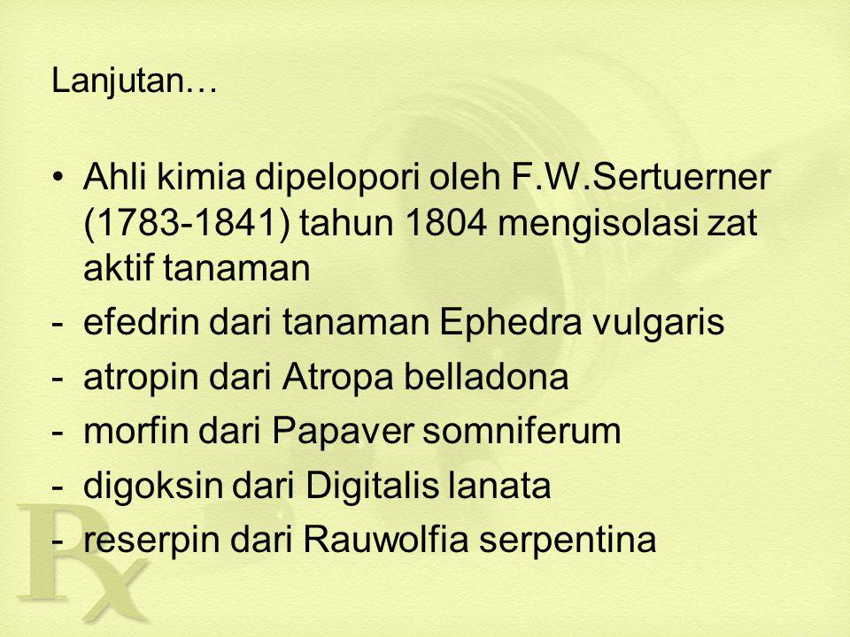 efedrin dari tanaman Ephedra vulgaris atropin dari Atropa belladona