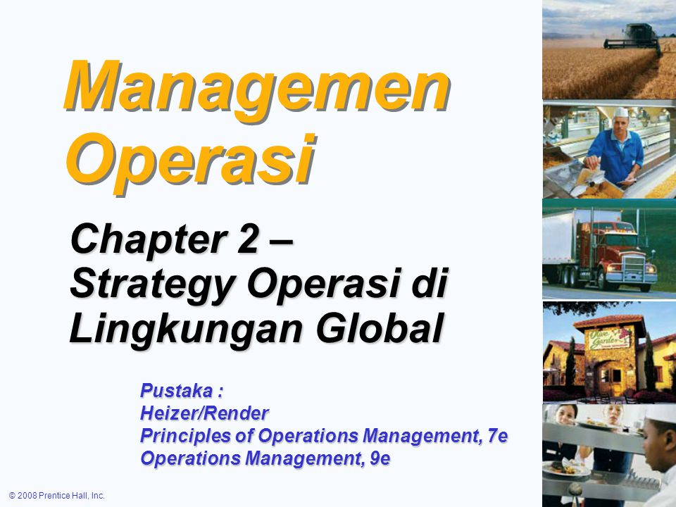 Managemen Operasi Chapter 2 – Strategy Operasi di Lingkungan Global