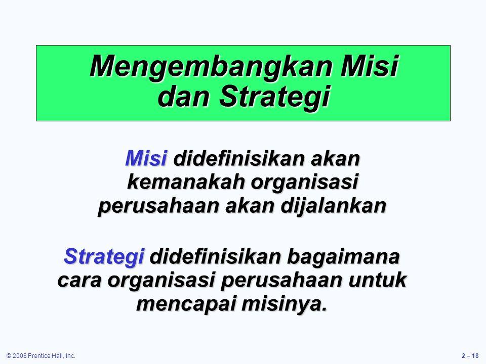 Mengembangkan Misi dan Strategi