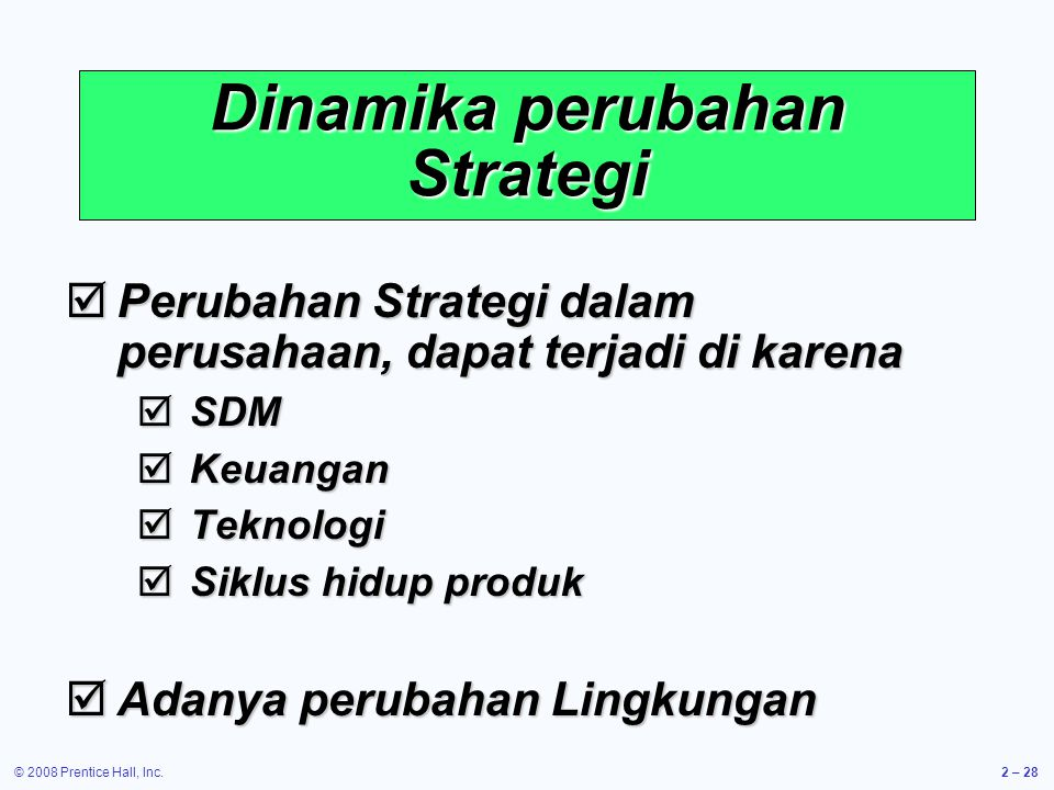 Dinamika perubahan Strategi