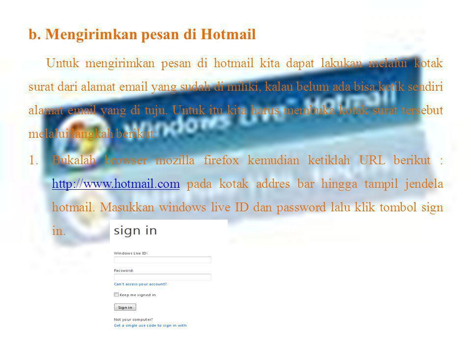 b. Mengirimkan pesan di Hotmail