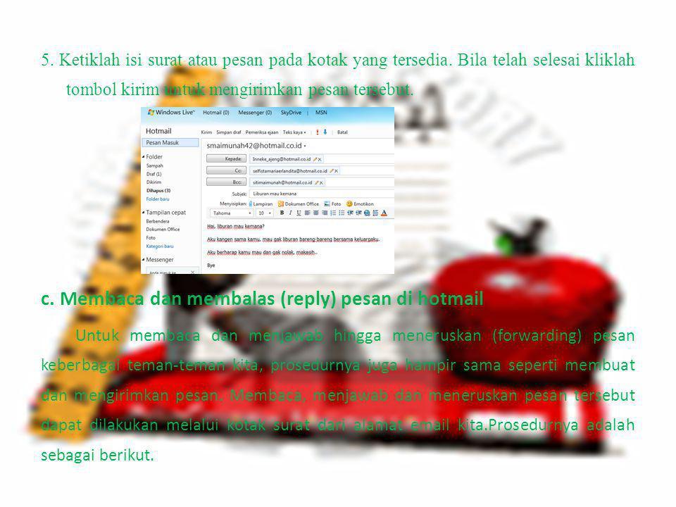 c. Membaca dan membalas (reply) pesan di hotmail
