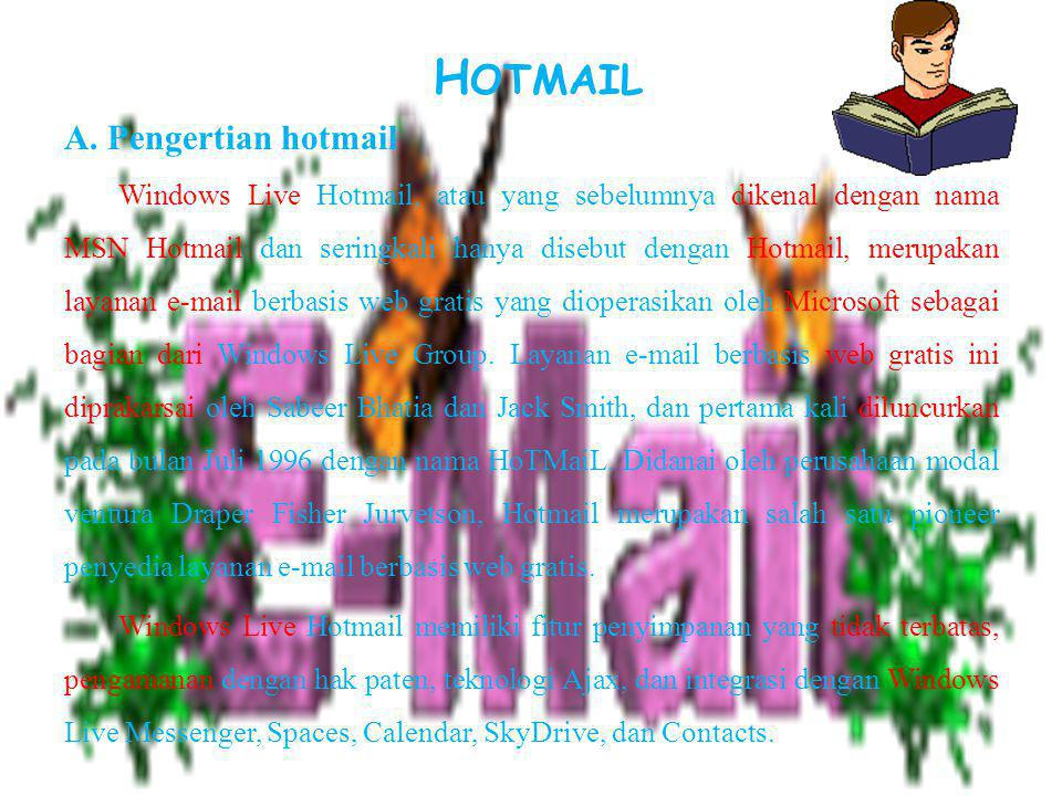 HOTMAIL A. Pengertian hotmail