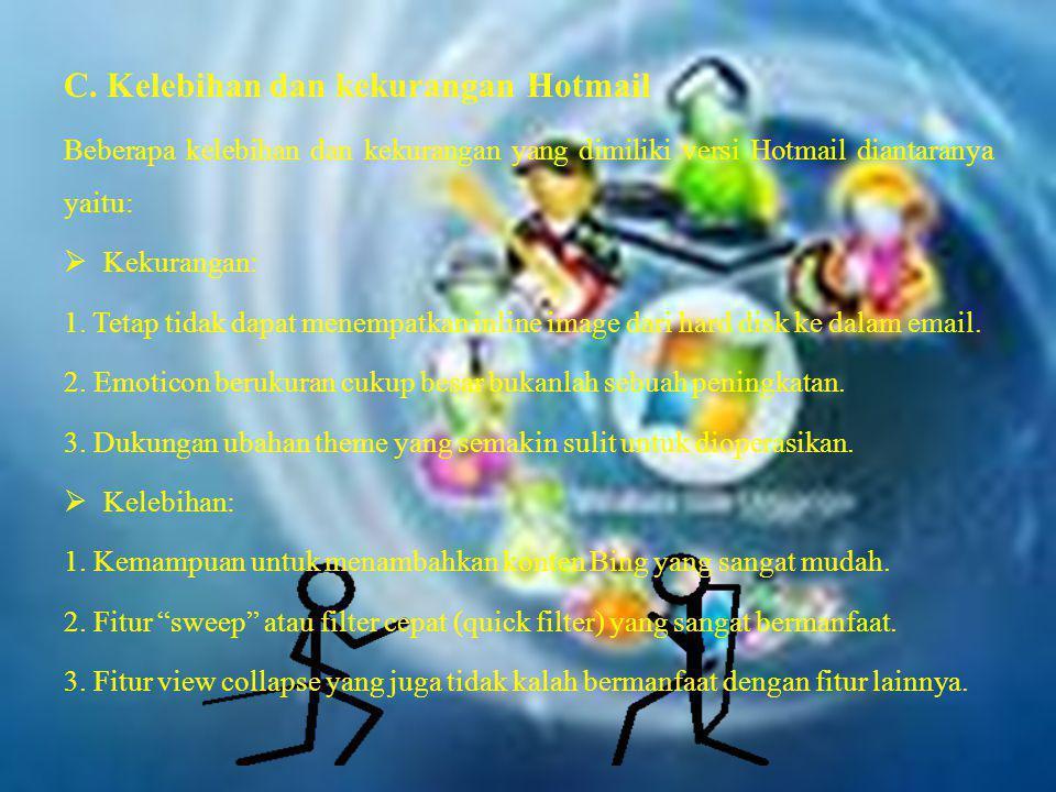 C. Kelebihan dan kekurangan Hotmail