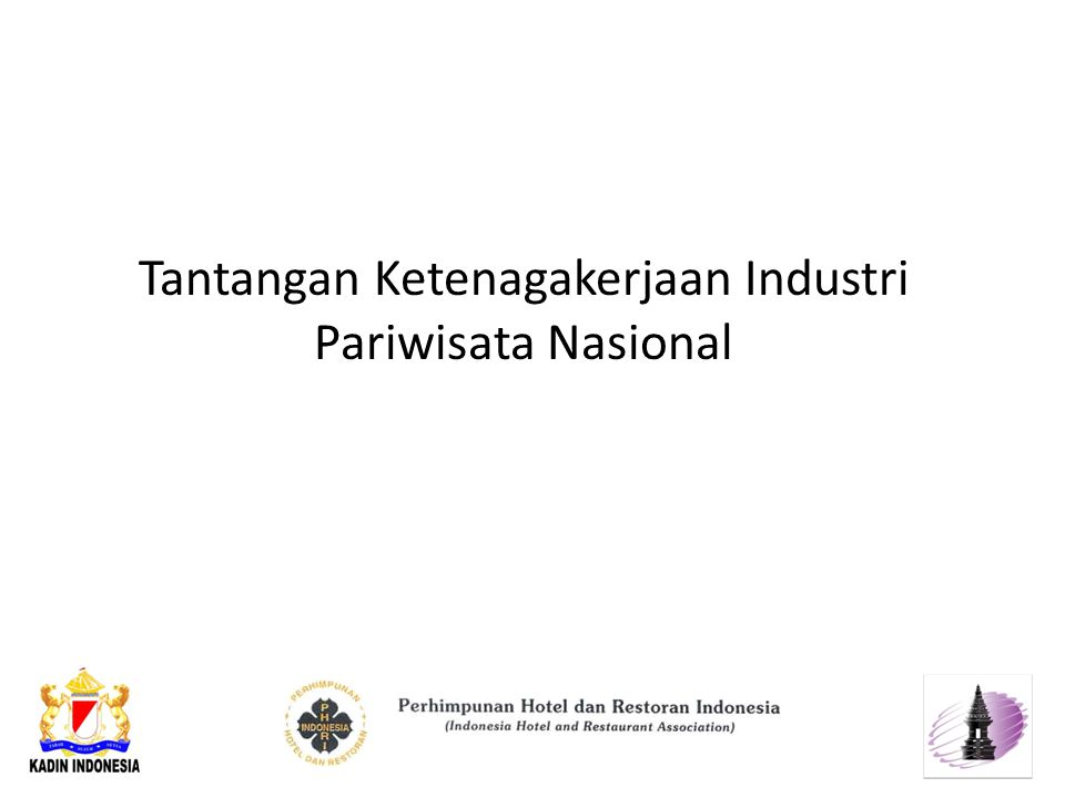 Tantangan Ketenagakerjaan Industri Pariwisata Nasional