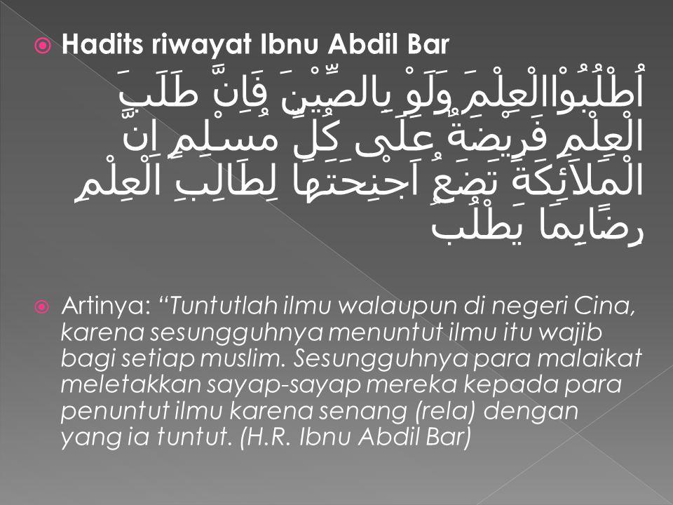 Hadits riwayat Ibnu Abdil Bar