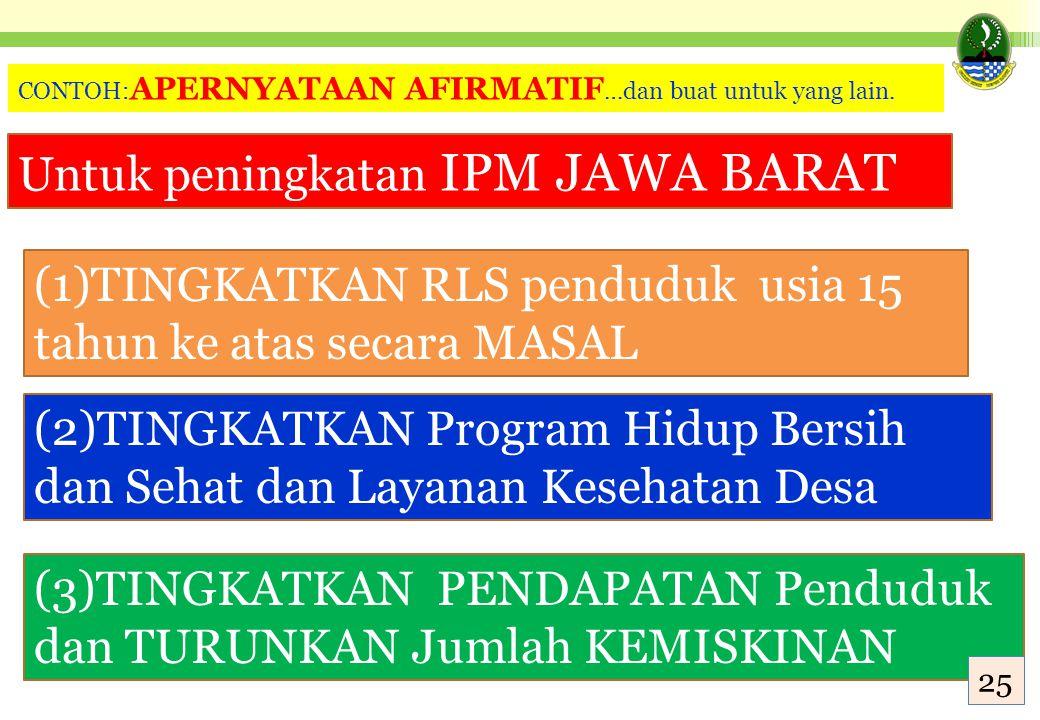 Untuk peningkatan IPM JAWA BARAT