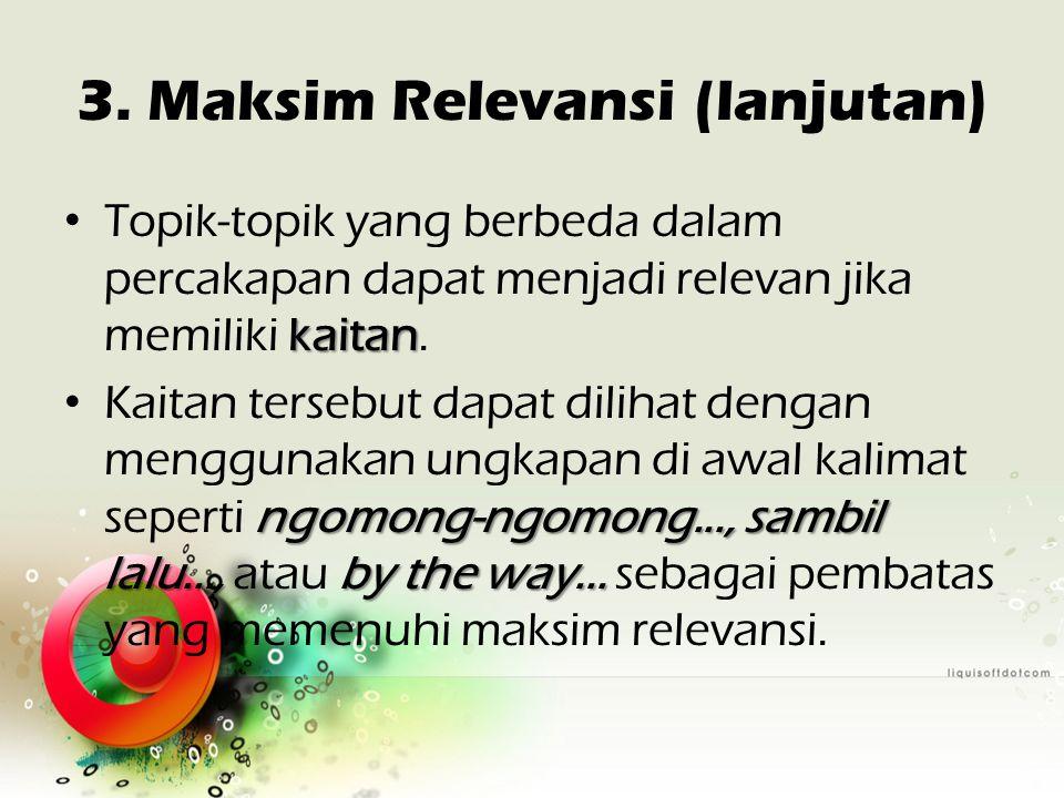 3. Maksim Relevansi (lanjutan)