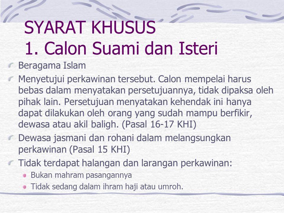 SYARAT KHUSUS 1. Calon Suami dan Isteri