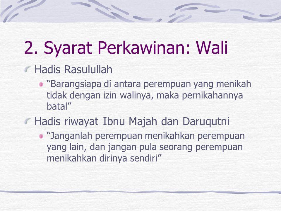 2. Syarat Perkawinan: Wali