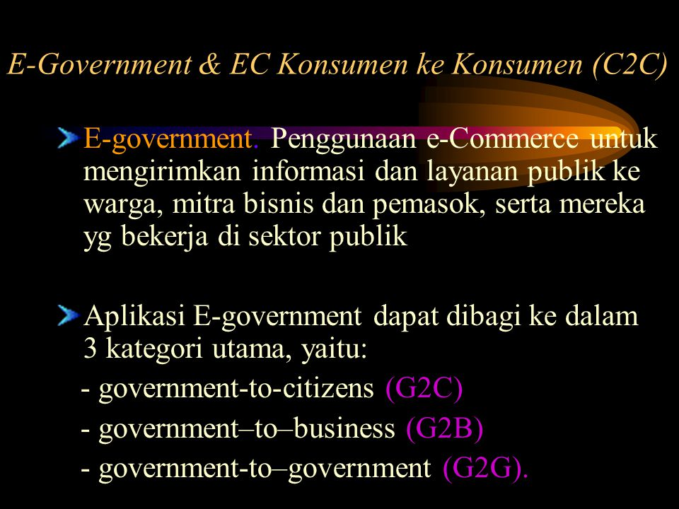 E-Government & EC Konsumen ke Konsumen (C2C)