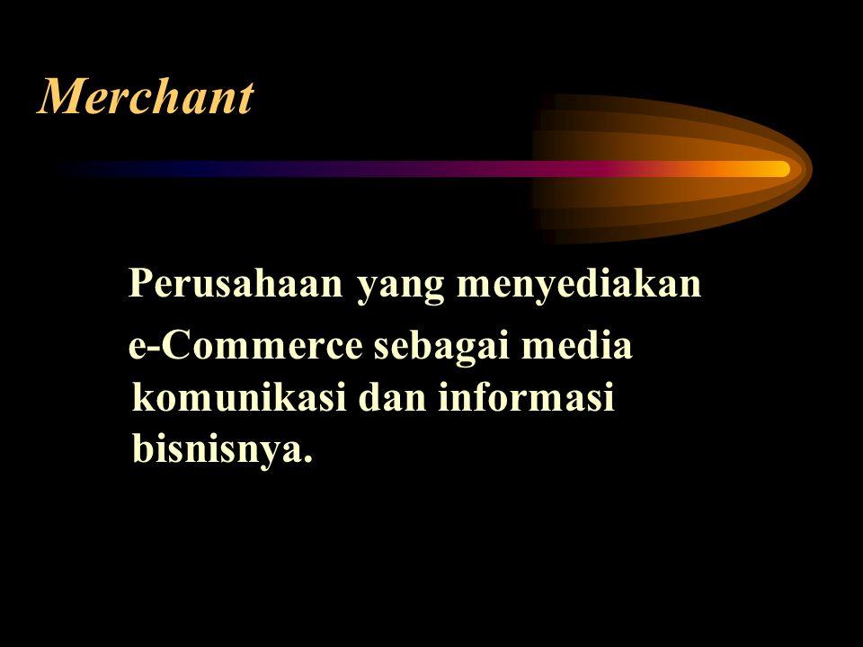 Merchant Perusahaan yang menyediakan