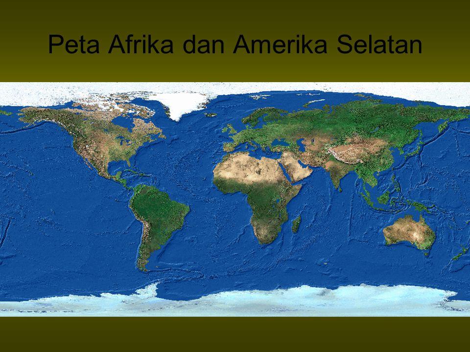 Peta Afrika dan Amerika Selatan