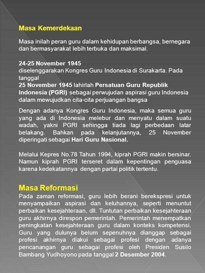 Masa Reformasi Masa Kemerdekaan