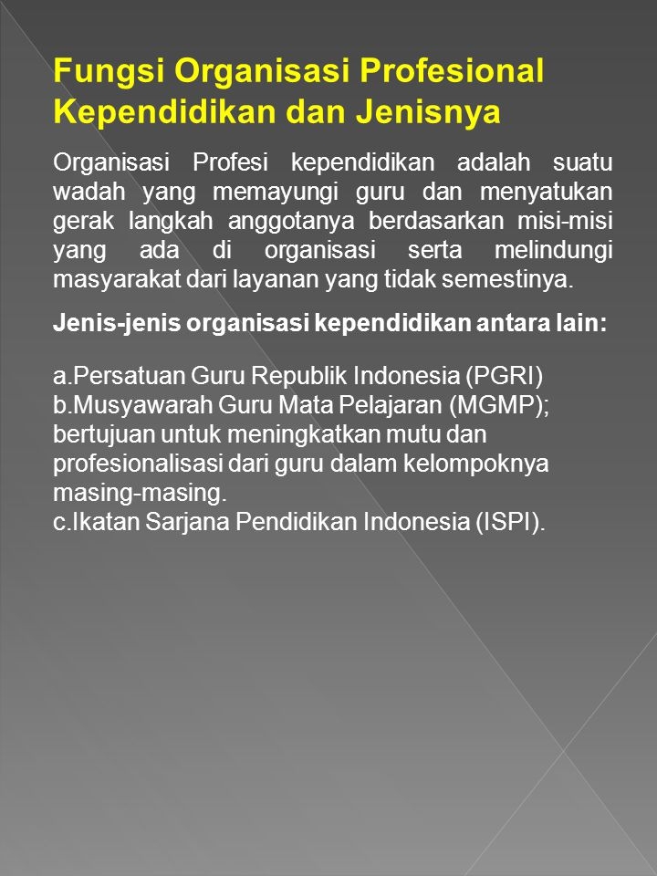 Fungsi Organisasi Profesional Kependidikan dan Jenisnya