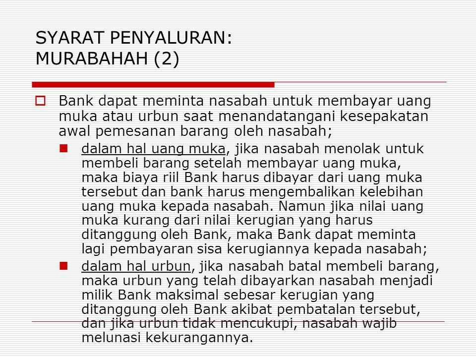 SYARAT PENYALURAN: MURABAHAH (2)
