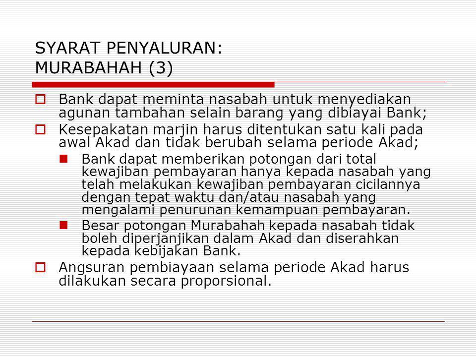 SYARAT PENYALURAN: MURABAHAH (3)