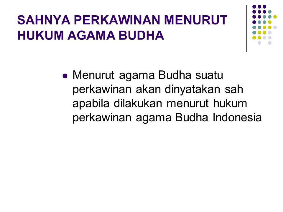 SAHNYA PERKAWINAN MENURUT HUKUM AGAMA BUDHA