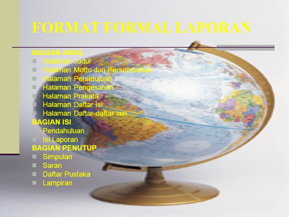 FORMAT FORMAL LAPORAN BAGIAN AWAL Halaman Judul