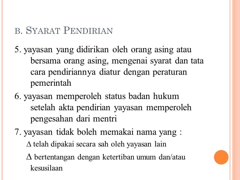 b. Syarat Pendirian